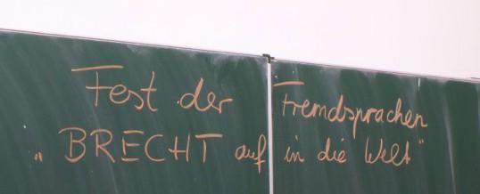 """Fest der Fremdsprachen  """"BRECHT auf in die Welt"""""""